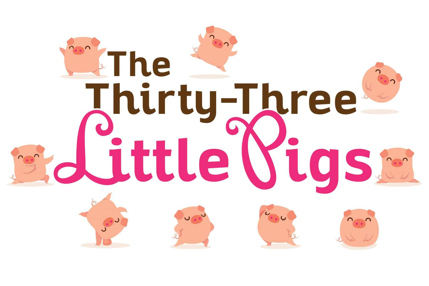Thirty-Three-Little-Pigs-1